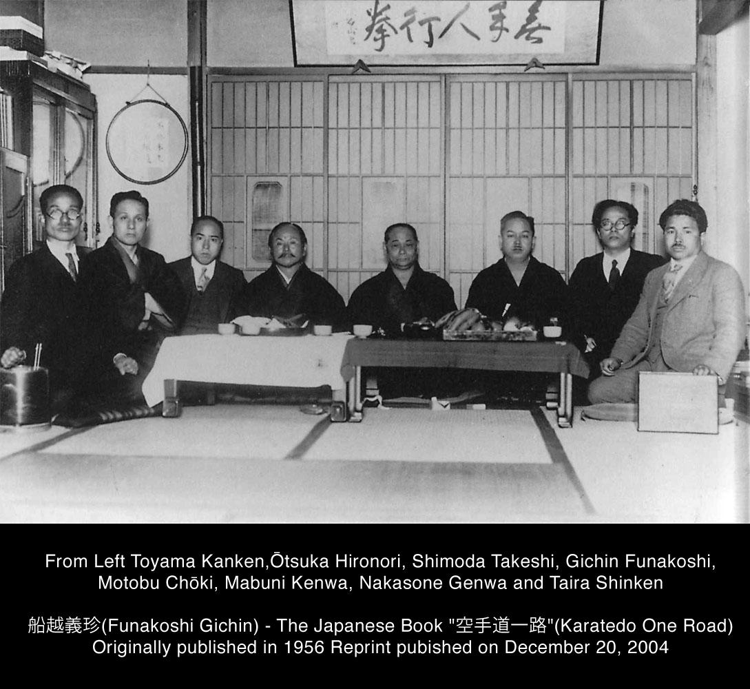 From Left Toyama Kanken, Otsuka Hironori, Shimoda Takeshi, Gichin Funakoshi, Motobu Choki, Mabuni Kenwa, Nakasone Genwa and Taira Shinken.